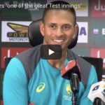 Watch: Khawaja - 'One of the great Test innings'