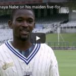Watch: Mthiwekhaya Nabe on his 5-60 against the Dolphins